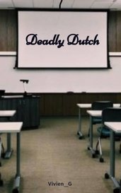 Deadly Dutch by Vivien_G