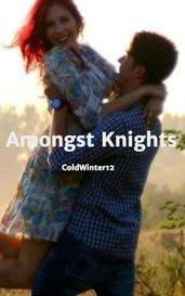 Amongst Knights by ColdWinter12