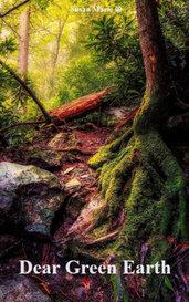 Dear Green Earth by Susan Marie