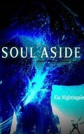 Soul Aside by Lyhtiz Ark