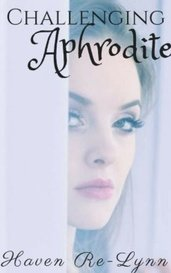 Challenging Aphrodite✔ by Emjaywrites
