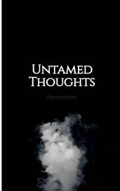 Untamed Thoughts by rheeyannon