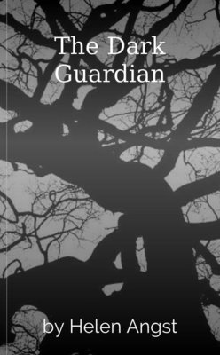The Dark Guardian by Helen Angst