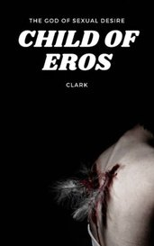 Child of Eros by clarice