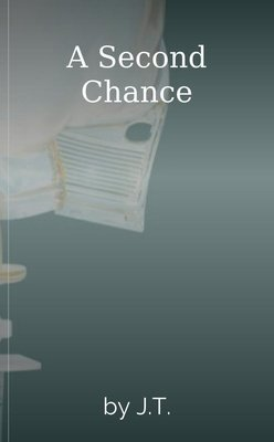 A Second Chance by J.T.