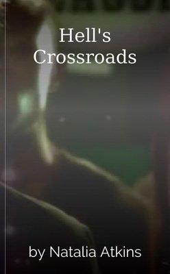 Hell's Crossroads by Natalia Atkins