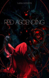 Red Ascending  by LanaCathryn