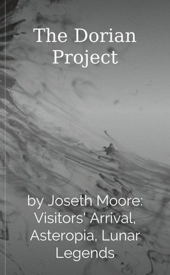 The Dorian Project by Joseth Moore