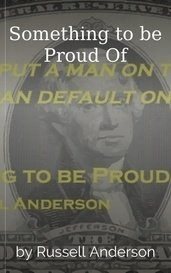 Something to be Proud Of by Russell Anderson