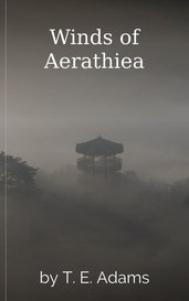 Winds of Aerathiea by T. E. Adams