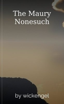 The Maury Nonesuch by wickengel