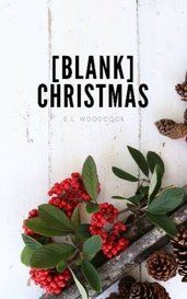 [Blank] Christmas by Emily Woodcock