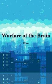 Warfare of the Brain by Flaw