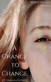 A Chance to Change by Hannah Lynne
