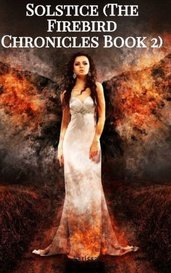 Solstice (The Firebird Chronicles Book 2) by Larissa