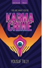 Karma Crime by Yousuf Tilly