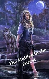 The Maiden in the Forest  by Dolls