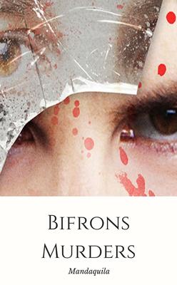 Bifrons murders by Mandaquila