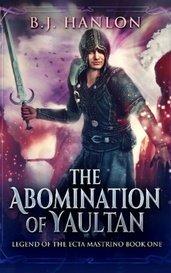 The Abomination of Yaultan by bjhanlon