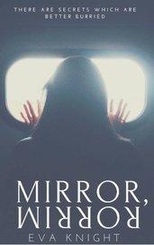 Mirror Mirror by Eva Knight