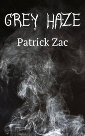 Grey Haze by Patrick Zac