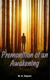 Premonition of an Awakening by M. R. Raynor