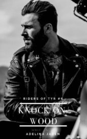 Knock On Wood (Riders of Tyr #6) by AdelinaJaden