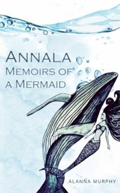 Annala: Memoirs of a Mermaid by anmurphy7