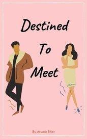 Destined To Meet by Aruma