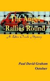 The Angel Rallies Round by Paul David Graham