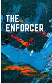 The Enforcer by RovaThive