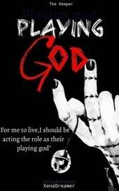 Playing god by xenadreamer