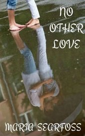No Other Love by Maria Searfoss