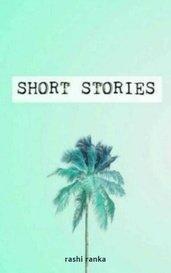 Short Stories by rashi ranka