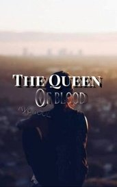 The Queen of Blood by KyokooL