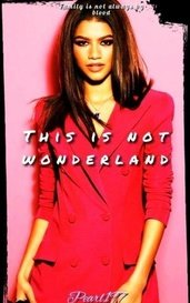This is not wonderland by Pearl197