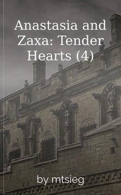 Anastasia and Zaxa: Tender Hearts (4) by mtsieg