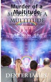 Murder of a Multitude by Richard Hewitt