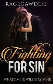 Fighting For Sin (Book 3) by Queen Vega