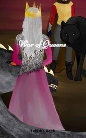 War of Queens by Lekisha Hebb