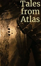 Tales from Atlas by huhrison