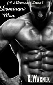 Dominant Man by Becca4u2c