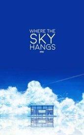Where the Sky Hangs by mv