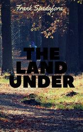 The Land Under by Frank Spadafora