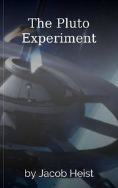 The Pluto Experiment by Jacob Heist
