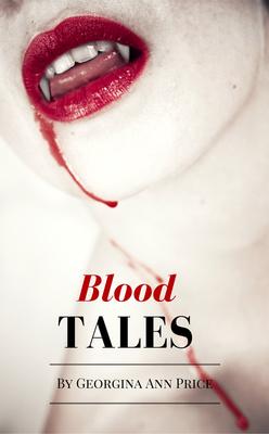 Blood Tales by Georgina Ann Price