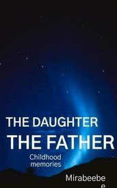 The daughter the father by Mirabeebee
