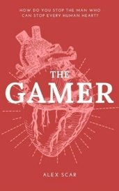 The Gamer by Alex Scar