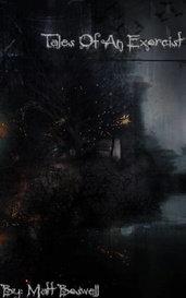Tales Of An Exorcist by Matt Boswell