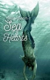 Sea Of Hearts  by Callie Turner